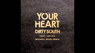 Watch Dirty South Your Heart ft Joel Gil video