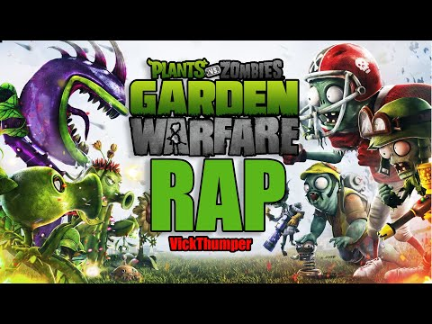 PLANTAS VS ZOMBIES GARDEN WARFARE RAP | Thumper