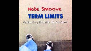 """Term Limits"" by Nate Smoove"