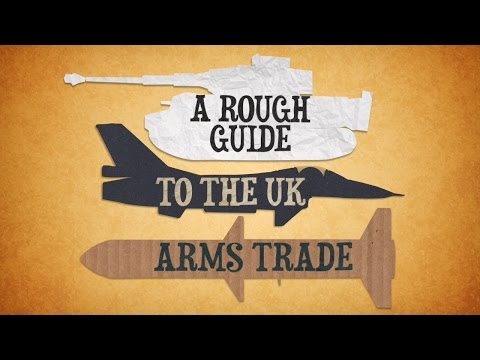A Rough Guide to the UK Arms Trade