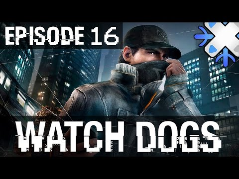 Watch Dogs : Episode 16 | Blume - Let's Play