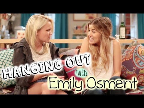 HANGING OUT WITH EMILY OSMENT