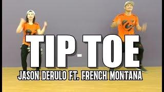 TIP TOE | Jason Derulo Ft. French Montana | Pop | Zumba | JM