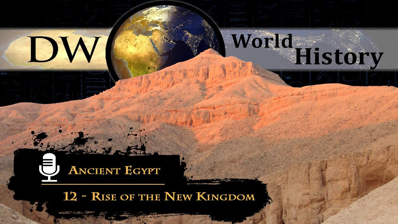 Download Ancient Egypt - 12 - Rise of the New Kingdom