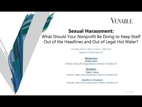 Sexual Harassment: What Should Your Nonprofit Do to Keep Out of Headlines & Out of Legal Hot Water?