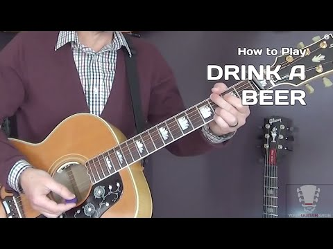 How to Play Drink a Beer  Luke Bryan  Acoustic Guitar Lesson