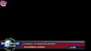 L'Avenue : Le restaurant parisien   de pratiques racistes