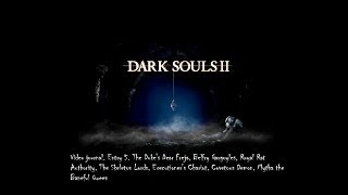 Dark Souls 2 Video Journal. Entry 5. The second variety of easy bosses.