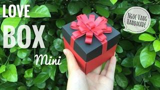 Hướng dẫn LOVE BOX tý hon (từ giấy A4) - Exploding box - NGOC VANG