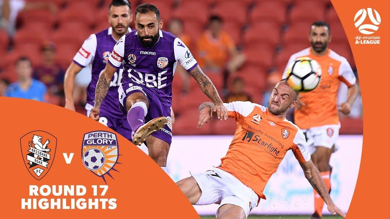 Download Hyundai A-League 2017/18 Round 17: Brisbane Roar 3 - 2 Perth Glory