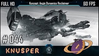 Star Citizen #44 Konzept: Aegis - Reclaimer [Deutsch] [60fps]