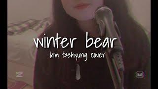 BTS V (뷔) - Winter Bear (live cover)