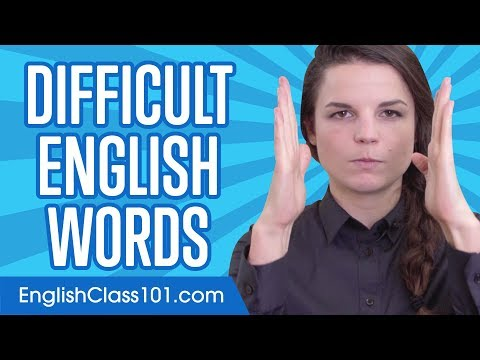 Can You Say These Difficult English Words?