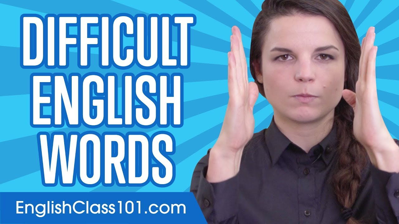 Download Can You Say These Difficult English Words?