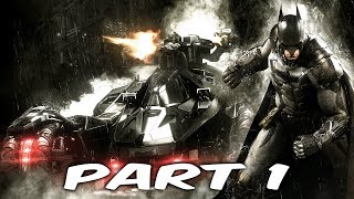 BATMAN: ARKHAM KNIGHT Walkthrough Gameplay Part 1 (INTRO) - Scarecrow