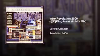 Intro Revelation 2000 (@DjKingAssassin Mix Mix)