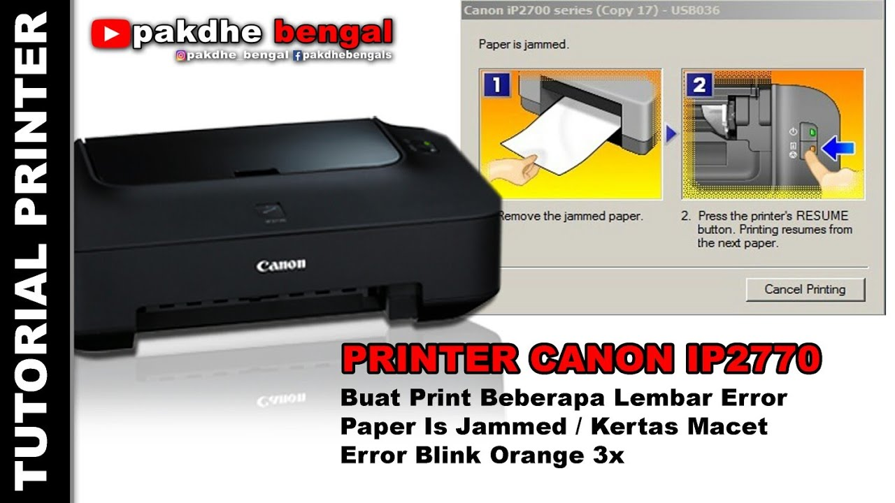 Printer Canon Ip2770 Paper Is Jammed Blink Orange 3x Peper Is
