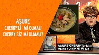 Aşure Cherry'li mi Olmalı? Cherry'siz mi Olmalı? - Dikkat Şahan Çıkabilir
