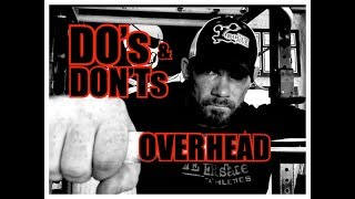 DO's & DON'Ts of the OVERHEAD PRESS!