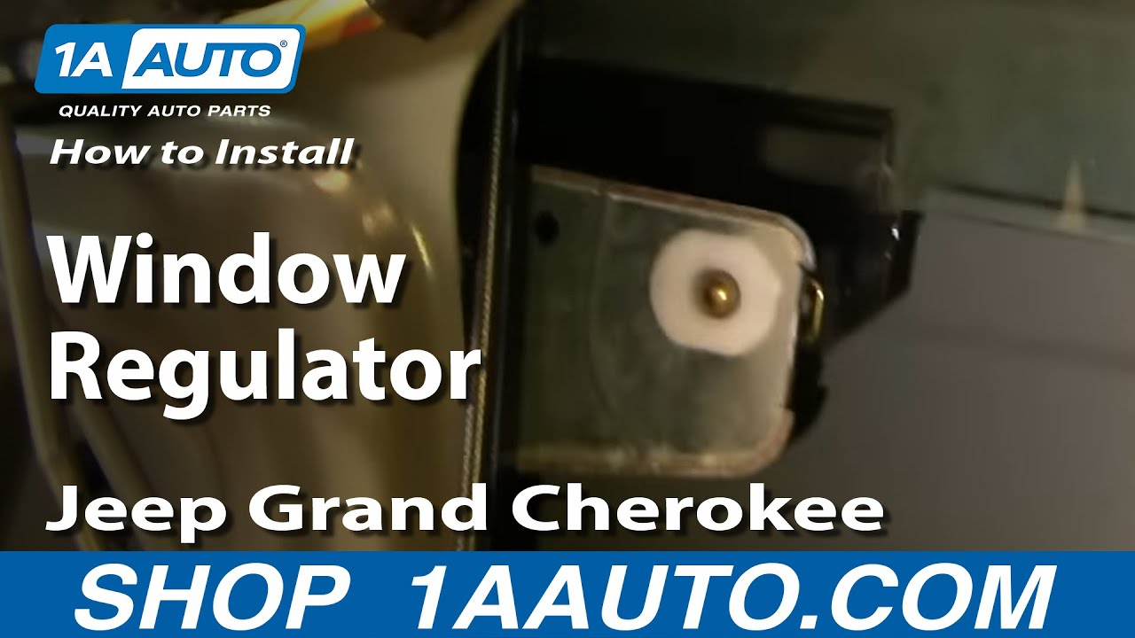 how to install replace window regulator jeep grand cherokee 99 04 1aauto com [ 1280 x 720 Pixel ]