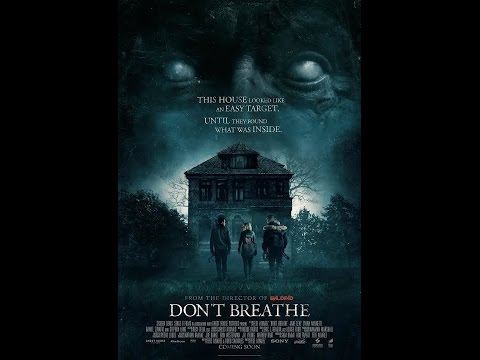 Don't Breathe and Morgan
