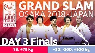 Judo Grand-Slam Osaka 2018: Day 3 - Final Block