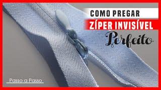 Como Pregar Zíper Invisível – Passo a Passo