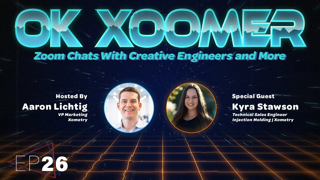 Ok Xoomer EP26   Kyra Stawson   The Importance of Real-World Experiences in Engineering Careers