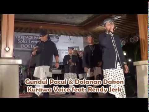 Kurawa Voice & Rendy Jerk: Gundul Pacul & Dolanan Dakon