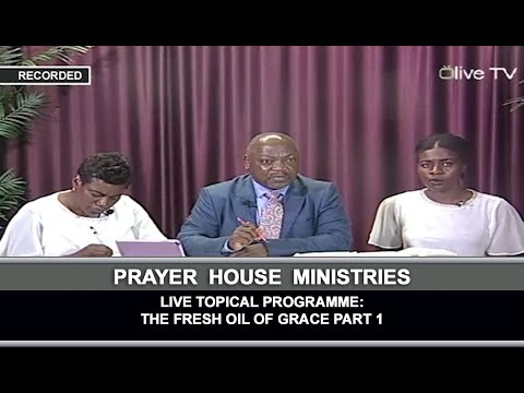 Live Topical Programme: The Fresh Oil Of Grace Part 1