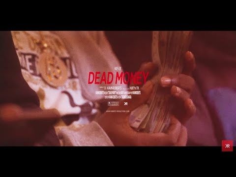 Huey x TK - Dead Money (Official Video) Shot by @kavinroberts_