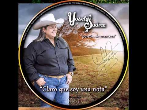 Yoselys Suarez - Claro Que Soy Una Nota