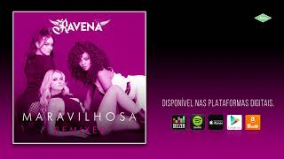 Baixar Ravena - Maravilhosa (Boss In Drama Remix)