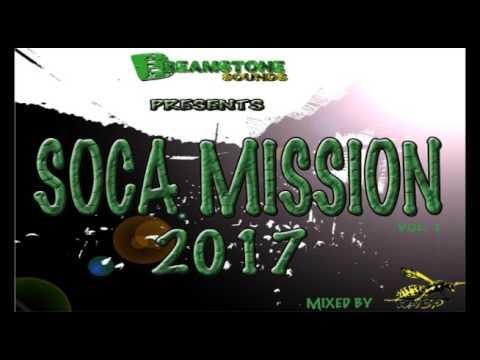 GRENADA SOCA 2017  MIXTAPE (BREAMSTONE SOCA MISSION VOL 1 (GRENADA SOCA MIX 2017)