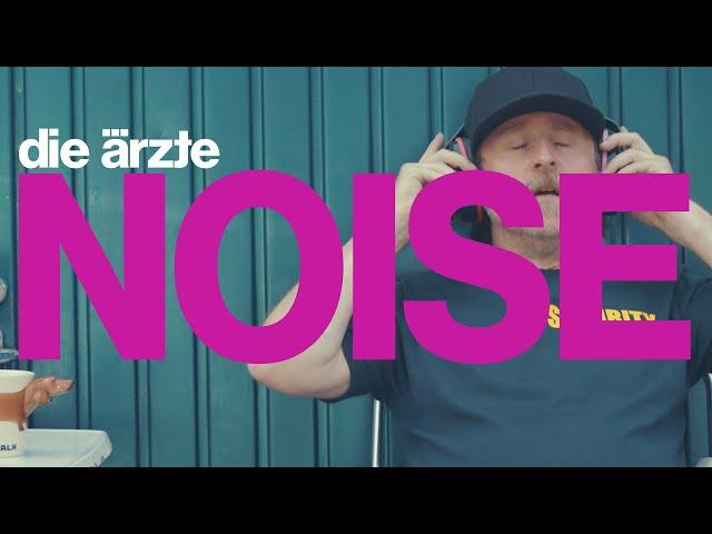 die ärzte – NOISE (Offizielles Video)