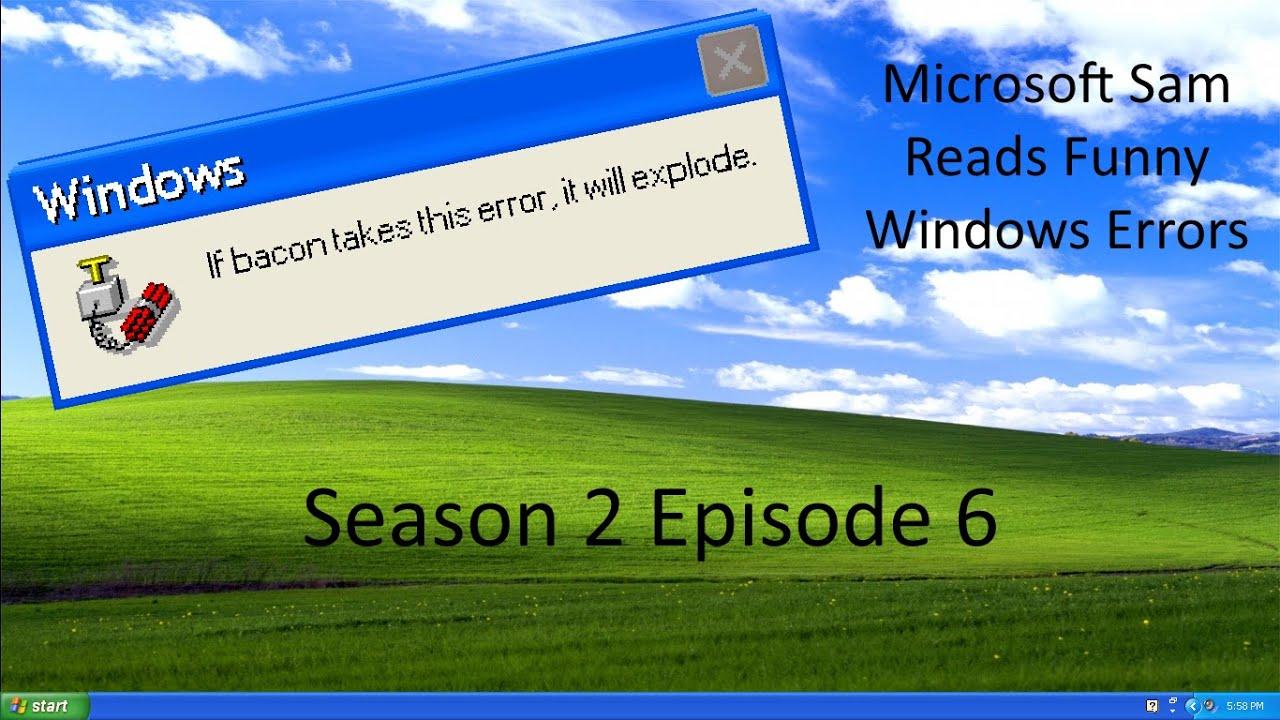 Download Microsoft Sam Reads Funny Windows Errors Season 2 Episode 6