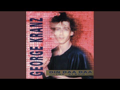 Din Daa Daa (U.S. Remix)