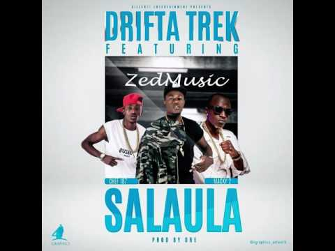 Drifta Trek Ft  Macky2 & Chef 187  (Audio) Salaula |Zambian Music 2017|