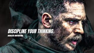 YOU'VE GOT TO DISCIPLINE YOUR THINKING! - Best Motivational Video Speeches Compilation 2021 (EPIC)