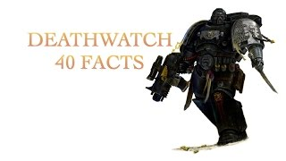 Video 40 Facts and Lore about the Deathwatch Warhammer 40k download MP3, 3GP, MP4, WEBM, AVI, FLV September 2017