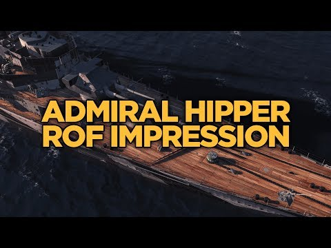 World of Warships - Admiral Hipper ROF Impression