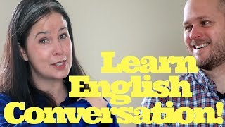 Learn English conversation skills & easy idioms + get vocabulary and English speaking practice