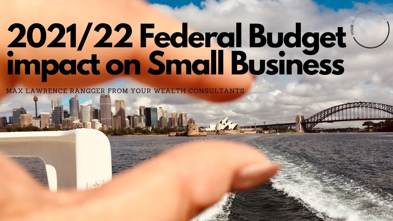 How will the 2021/22 Budget affect Small Business