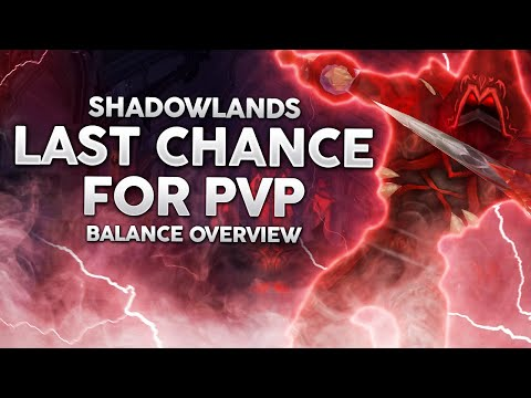 The Truth About Shadowlands PvP - Broken or Balanced?