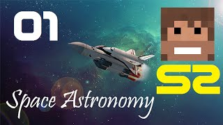 Space Astronomy, Episode 1 -