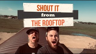 Shout It From The Rooftop | 3.25.2020