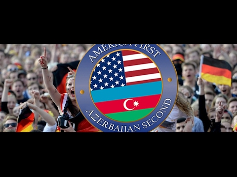 AZERBAIJAN SECOND (official) America First | Donald Trump