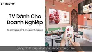 HƯỚNG DẪN CÀI ĐẶT TV SAMSUNG DÀNH CHO DOANH NGHIỆP MODEL BE70T-H