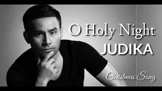 O Holy Night - Judika  Christmas Song