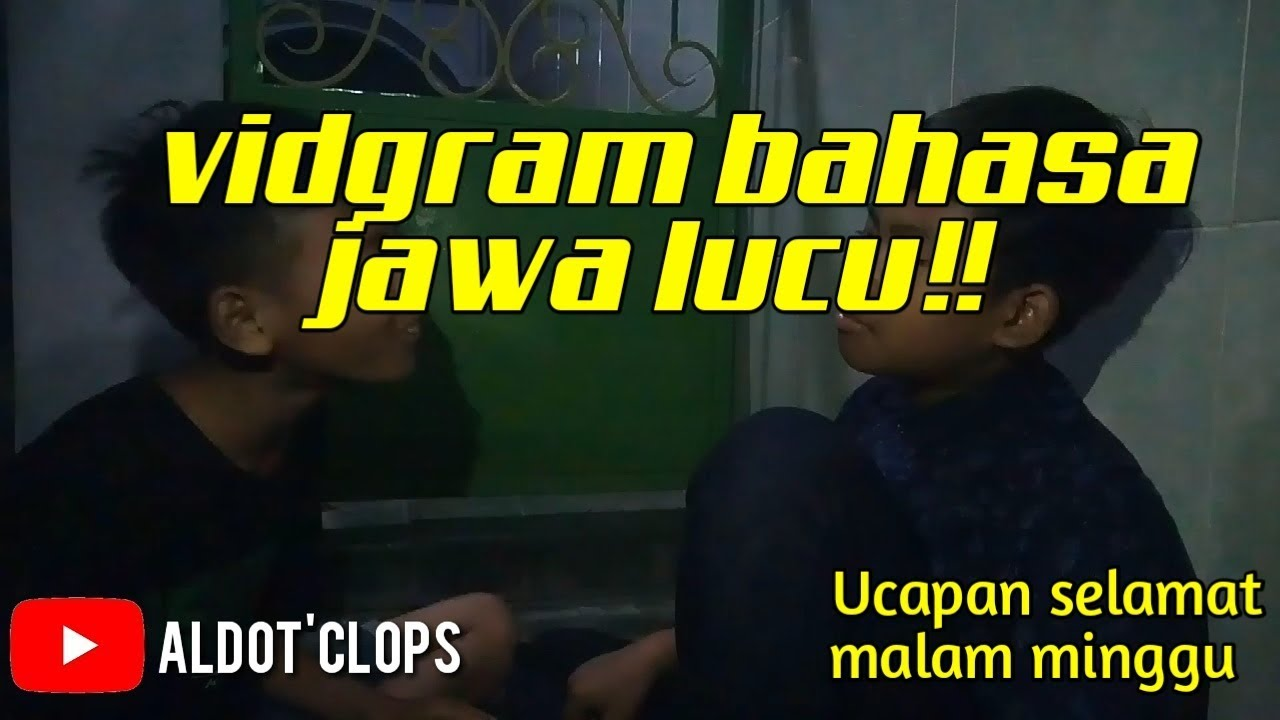 Parodi Ucapan Selamat Malam Minggu Vidgram Bahasa Jawa